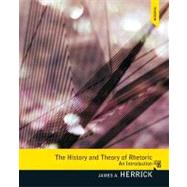 The History and Theory of Rhetoric An Introduction