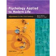 Psychology Applied to Modern Life Adjustment in the 21st Century