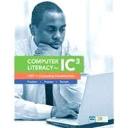 Computer Literacy for IC3 Unit 1 Computing Fundamentals