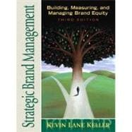 Strategic Brand Management : Building, Measuring, and Managing Brand Equity