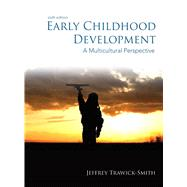 Early Childhood Development : A Multicultural Perspective