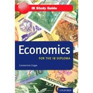 IB Study Guide: Economics 2nd Edition : For the IB Diploma
