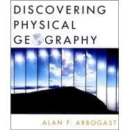 Discovering Physical Geography, 1st Edition