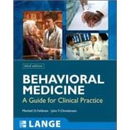 Behavioral Medicine:  A Guide for Clinical Practice, Third Edition