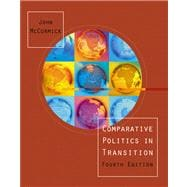 Comparative Politics in Transition (with Comparative Politics Interactive CD-ROM and InfoTrac)