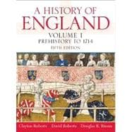 History of England, A, Volume 1 (Prehistory to 1714)