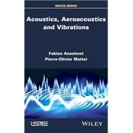 Acoustics, Aeroacoustics and Vibrations 9781848218611R