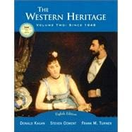Western Heritage, The: Volume Two, Since 1648