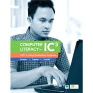 Computer Literacy for IC3 Unit 2 Using Productivity Software