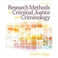 Research Methods in Criminal Justice and Criminology