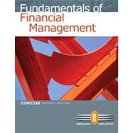 Fundamentals of Financial Management, Concise Edition, 7th Edition