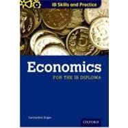 IB Diploma: Economics Skills and Practice