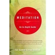 Meditation : An in-Depth Guide