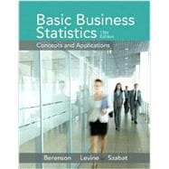 Basic Business Statistics Plus NEW MyStatLab and PHStat with Pearson eText -- Access Card Package