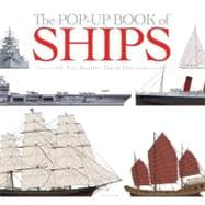 Ships : Maritime History with Spectacular Pop-Ups