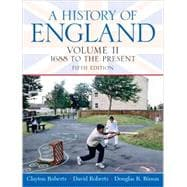 History of England, A, Volume 2 (1688 to the Present)