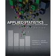 Applied Statistics for Public and Nonprofit Administration, 8th Edition