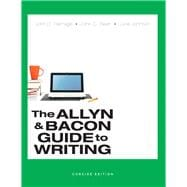 Allyn & Bacon Guide to Writing, Concise Edition, The,  Plus MyWritingLab -- Access Card Package