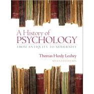A History of Psychology From Antiquity to Modernity Plus MySearchLab with eText -- Access Card Package