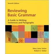 Reviewing Basic Grammar A Guide to Writing Sentences and Paragraphs (with MyWritingLab)