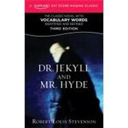 Dr. Jekyll and Mr. Hyde A Kaplan SAT Score-Raising Classic