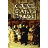 Crime and Society in England : 1750 - 1900