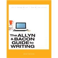 Allyn & Bacon Guide to Writing, Brief Edition, The,  Plus MyWritingLab -- Access Card Packge