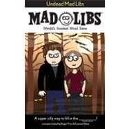 Undead Mad Libs: World's Greatest Word Game