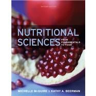 Nutritional Sciences From Fundamentals to Food (with Table of Food Composition Booklet)
