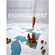 Environment : The Science Behind the Stories Value Package (includes Blackboard Student Access )