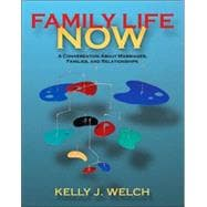 Family Life Now: A Conversation About Marriages, Families, and Relationships (Book Alone)