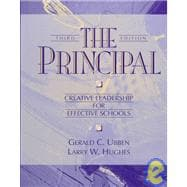 The Principal: Creative Leadership for Effective Schools