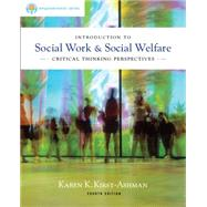 Brooks/Cole Empowerment Series: Introduction to Social Work and Social Welfare : Critical Thinking Perspectives