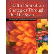 Health Promotion Strategies Through the Life Span