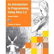 An Introduction to Programming Using Alice 2.2