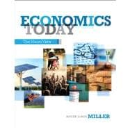 Economics Today The Macro view Plus NEW MyEconLab with Pearson eText -- Access Card