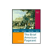 American Pageant Vol. 1 : A History of the Republic