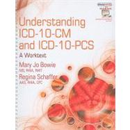 Understanding ICD-10-CM and ICD-10-PCS: A Worktext (Book Only)