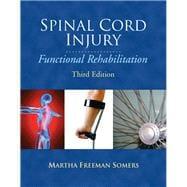 Spinal Cord Injury Functional Rehabilitation