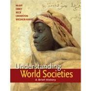 Understanding World Societies, Combined Volume A Brief History