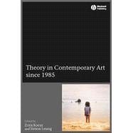 Theory in Contemporary Art Since 1985