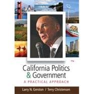 California Politics and Government: A Practical Approach, 11th Edition