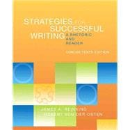 Strategies for Successful Writing, Concise Edition A Rhetoric and Reader Plus MyWritingLab -- Access Card Package