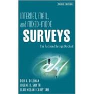Internet, Mail, and Mixed-Mode Surveys: The Tailored Design Method, 3rd Edition
