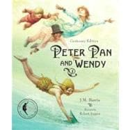 Peter Pan and Wendy Centenary Edition