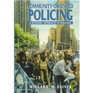 Community-Oriented Policing: A Systematic Approach to Policing