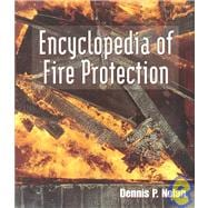 Encyclopedia of Fire Protection