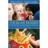Blair Reader, The: Exploring Issues and Ideas