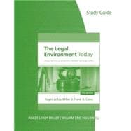 Study Guide for Miller/Cross' The Legal Environment Today: Business In Its Ethical, Regulatory, E-Commerce, and Global Setting, 7th