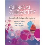 Clinical Chemistry Principles, Techniques, and Correlations